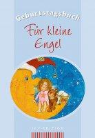 Geburtstagsbuch - Für kleine Engel [Gebundene Ausgabe]