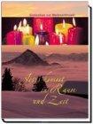 Jesus kommt in Raum und Zeit »Gedanken zur Weihnachtszeit«