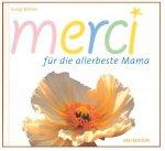 merci - für die allerbeste Mama [Gebundene Buchausgabe]