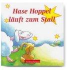 Hase Hoppel läuft zum Stall / Doro Zachmann (Text), Angelika Hirt (Illustrator)