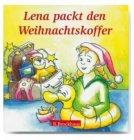 Lena packt den Weihnachtskoffer / Doro Zachmann (Text), Angelika Hirt (Illustrator)