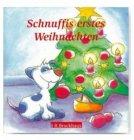 Schnuffis erstes Weihnachten / Doro Zachmann (Text), Angelika Hirt (Illustrator)