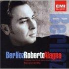 Arien und Lieder - Louis Hector Berlioz - Roberto Alagna