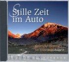 Stille Zeit im Auto 2 - Hörbuch - Geistliche Impulse für unterwegs