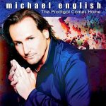 The Prodigal Comes Home / Michael Englisch