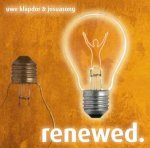 renewed. / Uwe Klapdor & Josuasong - Audio-CD