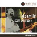 Take my life / Scott Underwood - Audio-CD