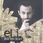 Eli - Now the News