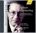 Romeo et Juliette [Doppel-CD] Hector Berlioz / Olivier Messiaen (Komponisten)  SWR Sinfonieorchester / Sylvain Cambreling