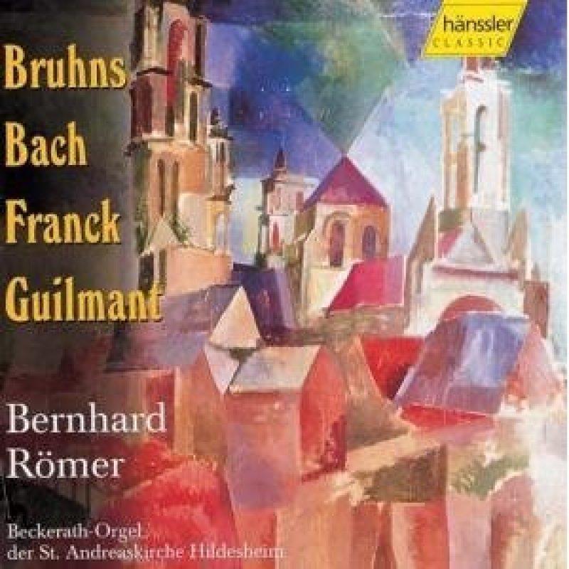 Beckerath-Orgel Hildesheim / Werke von Bruhns, Bach, Franck und Guilmant / Audio-CD