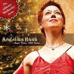 Engel, Hirten, 1000 Könige / Angelika Haak / Die schönsten Weihnachtslieder - Audio-CD