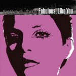 Fabulous, Like You / The Gravity Show (The Violet Burning)