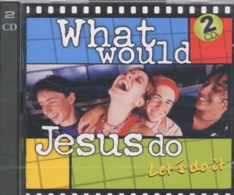 What would Jesus do? - Ein Sampler mit fetzigen Songs