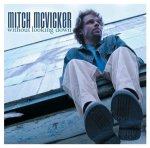 Without looking down / Mitch McVicker - Audio-CD