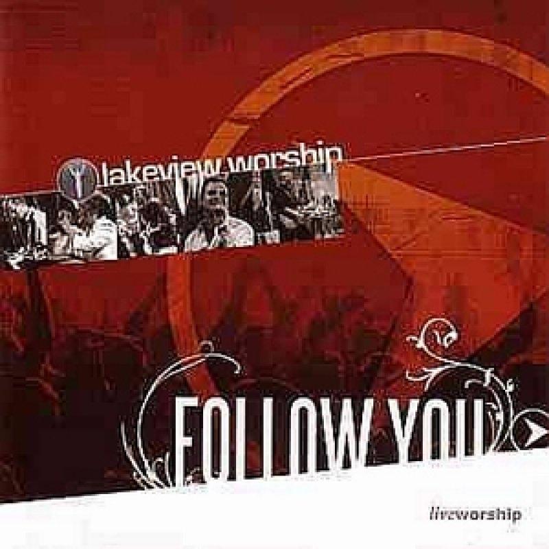 Follow You - Lakeview Worship - Live - Audio-CD