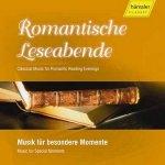 Romantische Leseabende - Musik für besondere Momente
