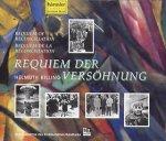 Requiem der Versöhnung / Eine Aufnahme des Süddeutschen Rundfunks / Helmuth Rilling - Doppel-Audio-CD