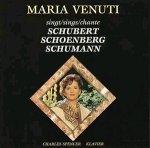 Maria Venuti singt Schubert, Schoenberg, Schumann