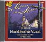 Melodien vom Himmel / Zur Weihnacht / Bekannt Interpreten der Volksmusik - Audio-CD