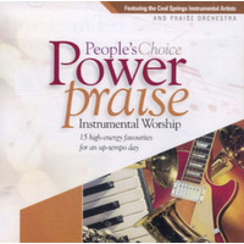 Power Praise - People's Choice / Cool Springs Orchestra / Instrumental Worship - 15 high-energy favourites