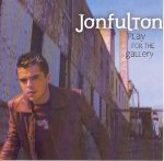 Play for the gallery / Jonfulton - Audio-CD