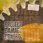 Project Damage Control / Featuring John Schlitt and Louie Weaver - Audio-CD
