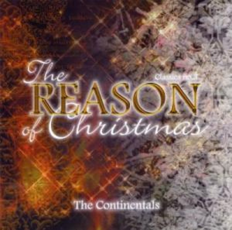 The Reason Of Christmas / The Continentals