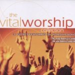 The Vital Worship Collection (CD) The songs America is singing - the way America sings them / Various Artists