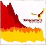 Then is the new now / Denison Marrs - Audio-CD