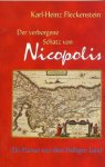 Der verborgene Schatz von Nicopolis - Ein Roman aus dem Heiligen Land / Karl-Heinz Fleckenstein (Autor)