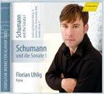 Schumann und die Sonate I - Florian Uhlig (Piano
