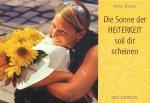 Die Sonne der Heiterkeit soll dir scheinen / Anna Reger