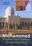 Mohammed Prophet und Feldherr - Sein Leben und seine Wirkung