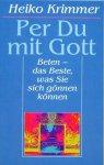 Per Du mit Gott - Heiko Krimmer (Autor)