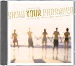 Show your presence - Aufatmen in Gottes Gegenwart