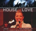 House of Love - Single - JesusHouseBand / Florence Joy