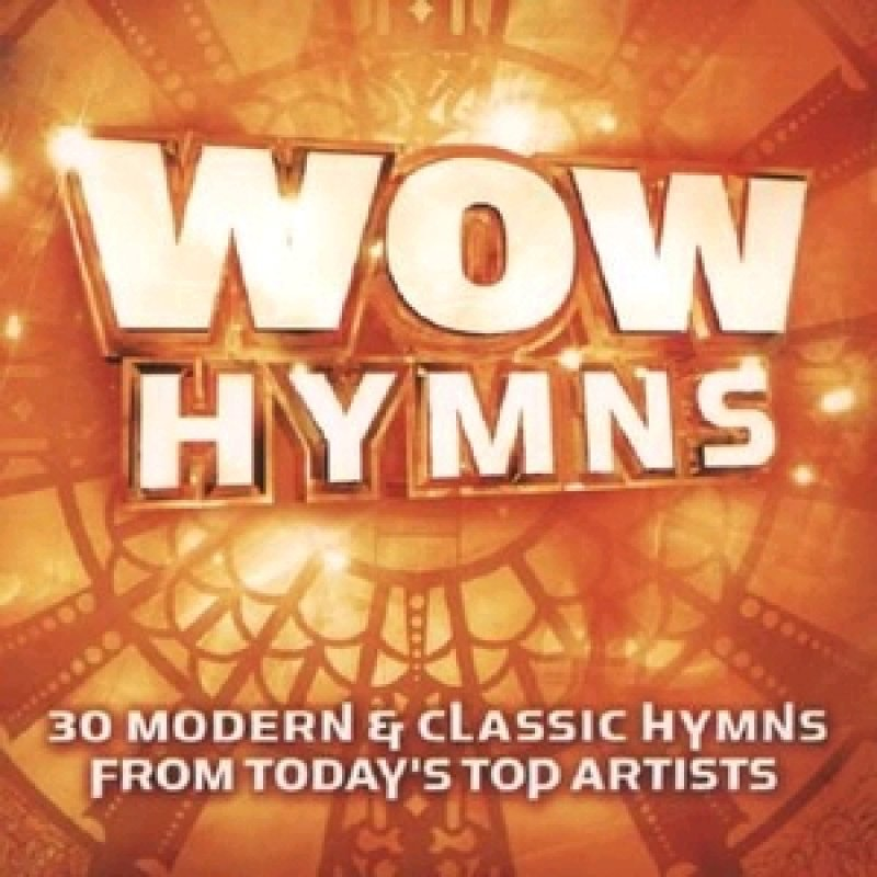 Wow Hymns - 30 Modern & Classic Hymns from Today's Top Artists - 2er Audio-CD