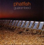 Phatfish - Guaranteed