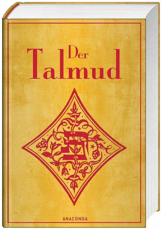 Der Talmud [Der Babylonische Talmud]