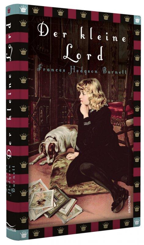 Der kleine Lord (Roman) / von Frances Hodgson Burnett