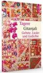 Gitanjali - Gebete, Lieder und Gedichte / Rabindranath Tagore