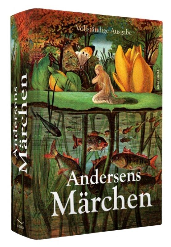 Andersens Märchen - Vollständige Ausgabe