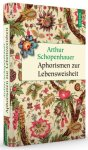 Aphorismen zur Lebensweisheit / von Arthur Schopenhauer