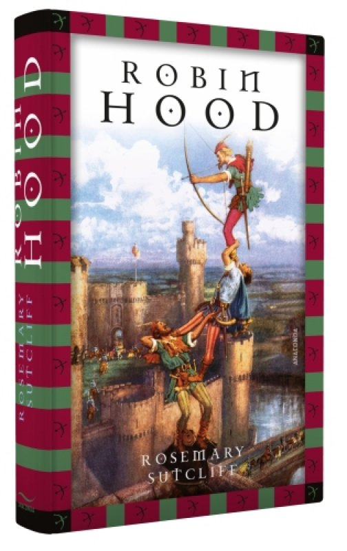 Robin Hood / von Rosemary Sutcliff