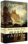 Der Graf von Monte Christo / von Alexandre Dumas