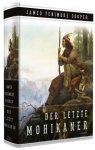 Der letzte Mohikaner (Roman) / von James Fenimore Cooper