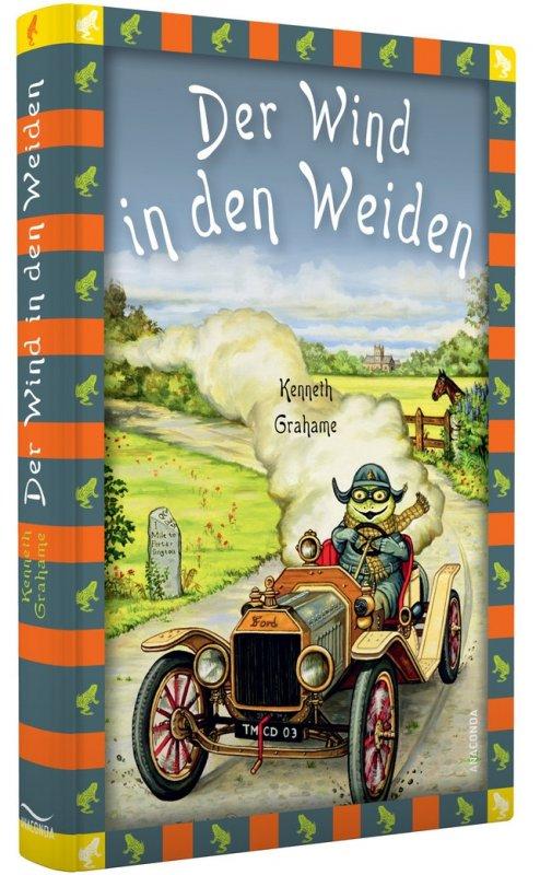 Der Wind in den Weiden (Roman) / von Kenneth Grahame