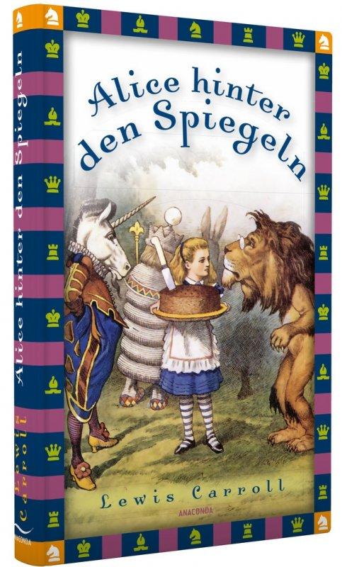 Alice hinter den Spiegeln / von Lewis Carroll