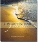 Von Gottes Hand geschrieben - Heute, gestern und morgen