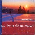 Wie ein Fest vom Himmel - Ein Weihnachtsbuch